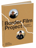 Border Film Project Migrant and Minutemen Photos from U.S. - Mexico Border