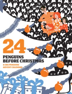 24 Penguins Before Christmas A 365 Penguins Advent Calendar