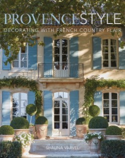 Provence Style Decorating with French Country Flair