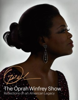 Oprah Winfrey Show: Reflections on an American Legacy