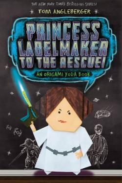 Princess Labelmaker to the Rescue! (Origami Yoda #5)
