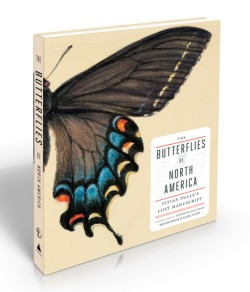 Butterflies of North America: Titian Peale's Lost Manuscript