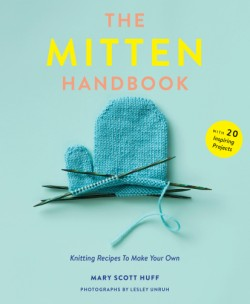 Mitten Handbook Knitting Recipes to Make Your Own