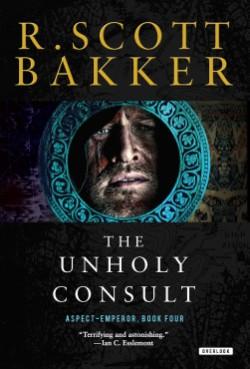 Unholy Consult The Aspect-Emperor: Book Four