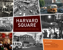 Harvard Square An Illustrated History Since 1950