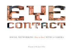 Eye Contact Social Networking (Face to Face) with a Camera