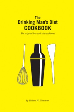 Drinking Man's Diet Cookbook Second Edition