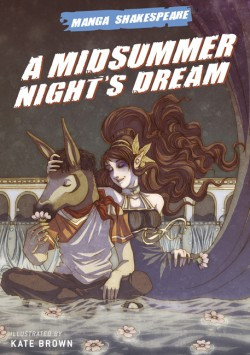 Manga Shakespeare A Midsummer Night's Dream