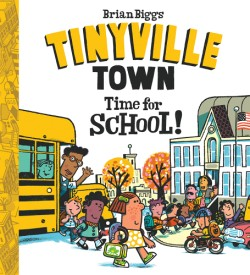 Time for School! (A Tinyville Town Book)