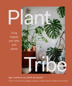 Plant Tribe Living Happily Ever After with Plants