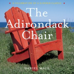 Adirondack Chair A Celebration of a Summer Classic