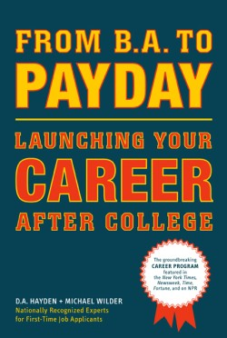 From B.A. to Payday Launching Your Career After College