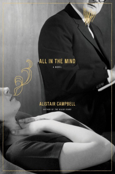 All in the Mind A Novel