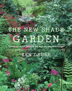 New Shade Garden Creating a Lush Oasis in the Age of Climate Change