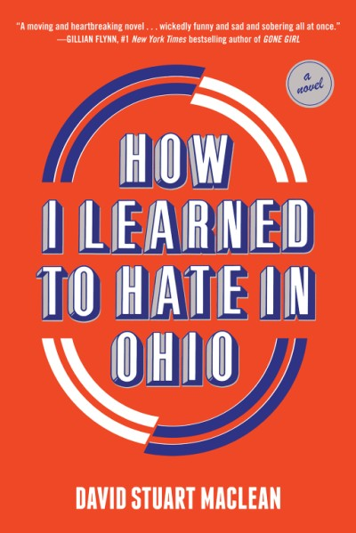 How I Learned to Hate in Ohio A Novel