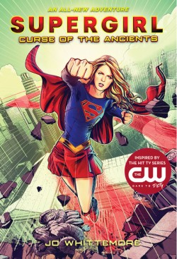 Supergirl: Curse of the Ancients (Supergirl Book 2)