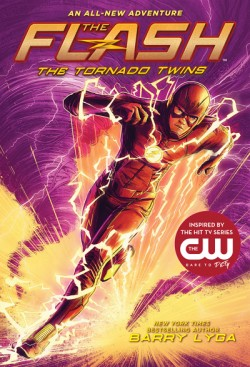 Flash: The Tornado Twins (The Flash Book 3)