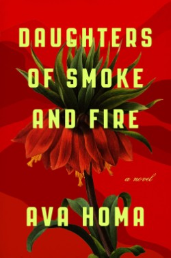 Daughters of Smoke and Fire A Novel