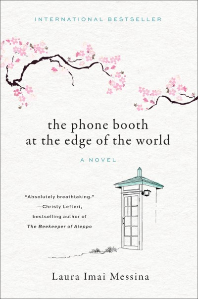 Phone Booth at the Edge of the World A Novel