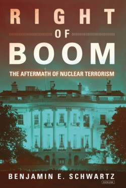 Right of Boom The Aftermath of Nuclear Terrorism