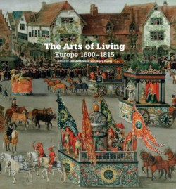 Arts of Living Europe 1600-1800