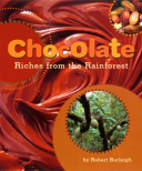 Chocolate Riches from the Rainforest