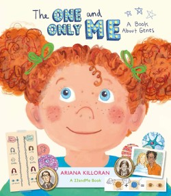 One and Only Me A Book About Genes
