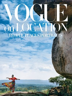 Vogue on Location People, Places, Portraits