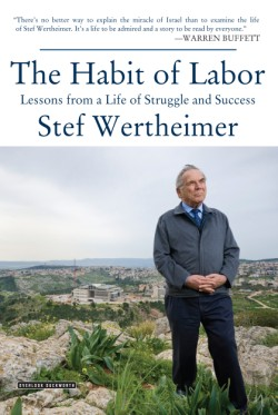 Habit of Labor Lessons from a Life of Struggle and Success