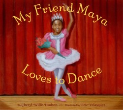 My Friend Maya Loves to Dance
