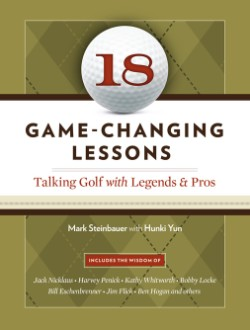 18 Game-Changing Lessons Talking Golf with Legends and Pros