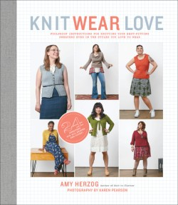 Knit Wear Love Foolproof Instructions for Knitting Your Best-Fitting Sweaters Ever in the Styles You Love to Wear