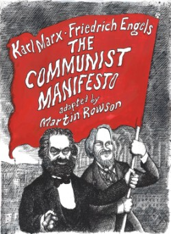 Communist Manifesto A Graphic Novel