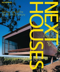 Next Houses Architecture for the Twenty-First Century
