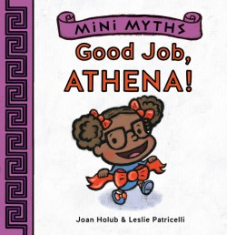 Good Job, Athena! (Mini Myths)