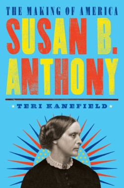 Susan B. Anthony The Making of America #4