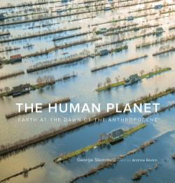 Human Planet Earth at the Dawn of the Anthropocene