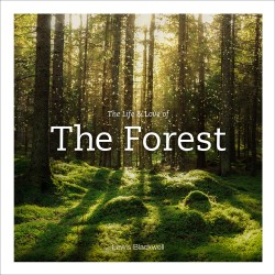 Life & Love of the Forest