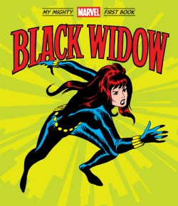 Black Widow: My Mighty Marvel First Book