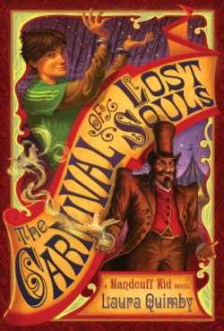 Carnival of Lost Souls A Handcuff Kid Novel