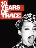 Ten Years of Trace