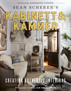 Sean Scherer's Kabinett & Kammer Creating Authentic Interiors