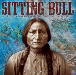 Sitting Bull Lakota Warrior and Defender of His People