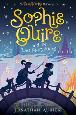 Sophie Quire and the Last Storyguard A Peter Nimble Adventure