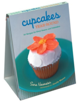 Cupcakes Year-Round 50 Recipes for Every Season and Celebration