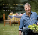 Chez Jacques Traditions and Rituals of a Cook