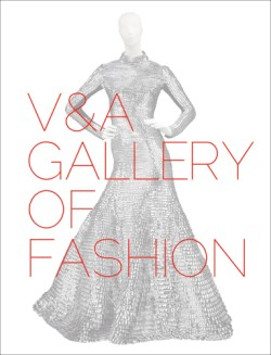 V&A Gallery of Fashion Revised Edition