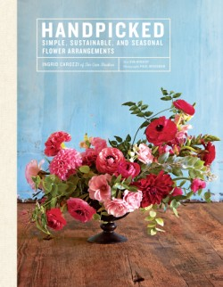 Handpicked Simple, Sustainable, and Seasonal Flower Arrangements