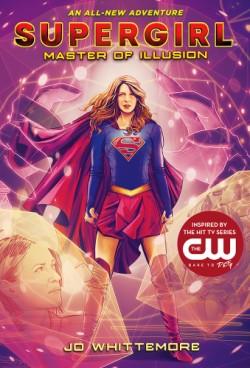 Supergirl: Master of Illusion (Supergirl Book 3)