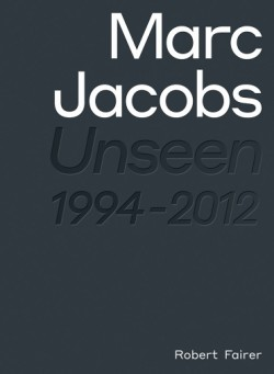 Marc Jacobs Unseen 1994 – 2012